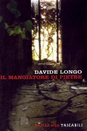 Davide Longo: »Il mangiatore di pietre« auf Bücher Rezensionen