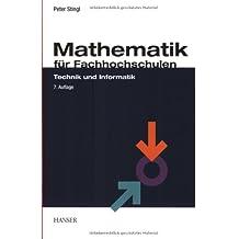 Mathematik für Fachhochschulen: Technik und Informatik