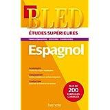 Bled espagnol - Nouvelle Édition (Bled Supérieur)