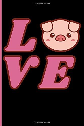 Love: Pig Journal Notebook