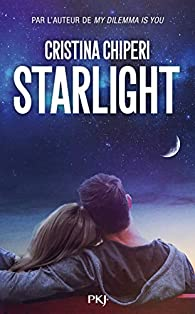 Starlight par Cristina Chiperi