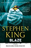 [(Blaze)] [ By (author) Richard Bachman, By (author) Stephen King ] [December, 2012]