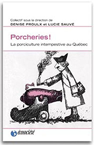 Porcheries - Porciculture intempestive au Québec