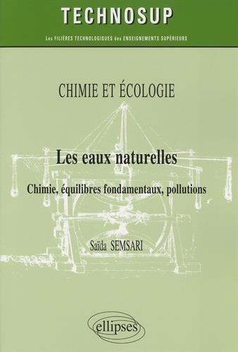 Les Eaux Naturelles Chimie Équilibres Fondamentaux Pollutions Niveau B