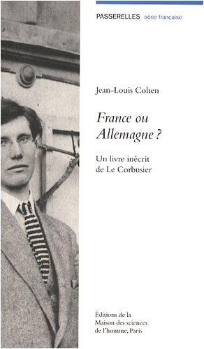 france-ou-allemagne-un-livre-indit-de-le-corbusier