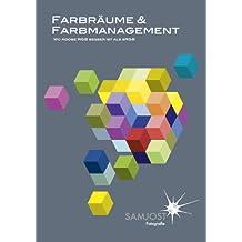 Farbräume & Farbmanagement - Wo Adobe RGB besser ist als sRGB: Farbmanagement für Fotografen