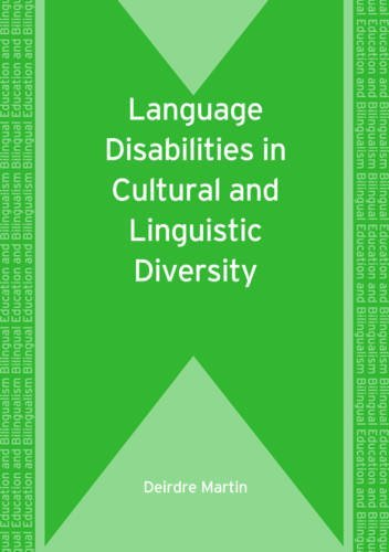 Language Disabilities in Cultural and Linguistic Diversity (Bilingual Education and Bilingualism) (Bilingual Education & Bilingualism)