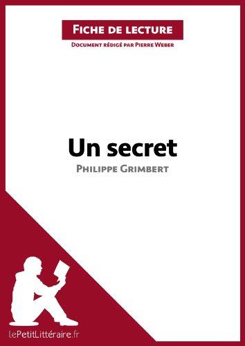 Un Secret De Philippe Grimbert Fiche De Lecture Résumé Complet Et
