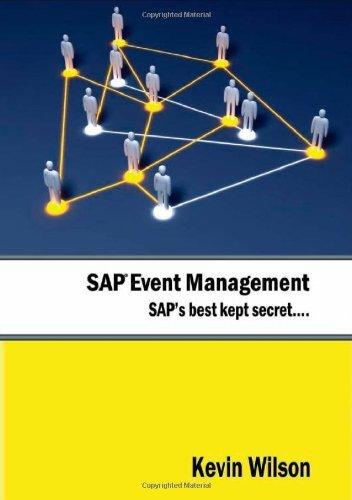 SAP Event Management - SAP's Best Kept Secret by Kevin Wilson (2010-02-05)