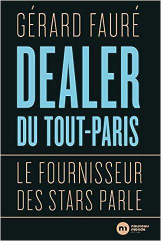 #10: Dealer du tout-Paris : Le fournisseur des stars parle