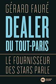 Dealer du Tout-Paris par Gérard Fauré (II)