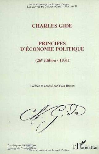Les oeuvres de Charles Gide, volume 2 : Principes d'économie politique (26e édition - 1931)