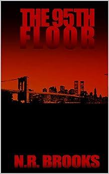 The 95th Floor (English Edition) di [Brooks, N R]