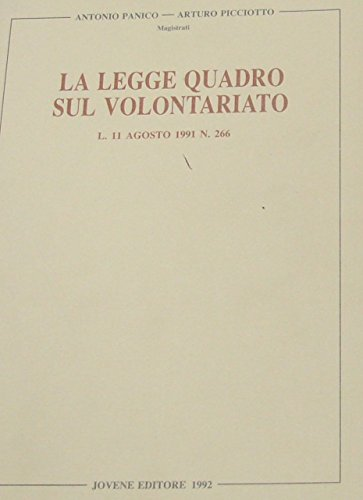 La legge quadro sul volontariato. Legge 11 agosto 1991 n. 266