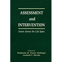 Assessment and Intervention Issues Across the Life Span