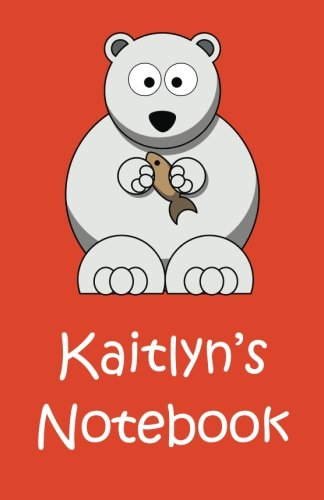 Kaitlyn's Notebook