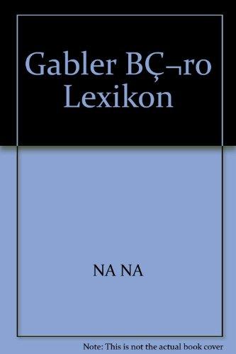 Gabler BǬro Lexikon