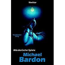 Mörderische Spiele: Tom Benders zweiter Fall ...