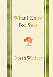 What I Know for Sure (English Edition)