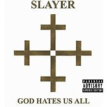 God Hates Us All [Explicit]