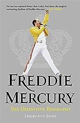 Freddie Mercury: The Definitive Biography-