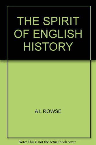 THE SPIRIT OF ENGLISH HISTORY