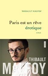 Paris est un rêve érotique: premier roman