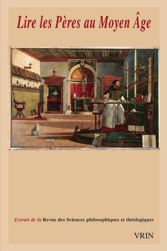 Lire les Pères au Moyen Age par Extrait de la Revue des Sciences Philosophiques et Théologiques