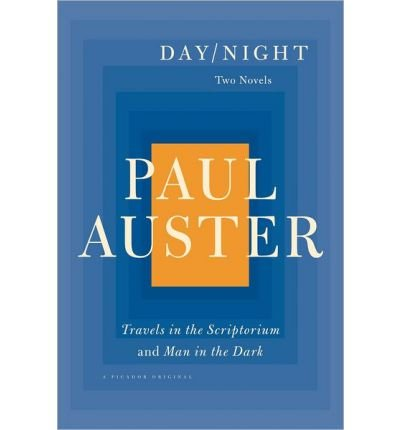 [Day/Night: Travels in the Scriptorium and Man in the Dark] (By: Paul Auster) [published: November, 2013]