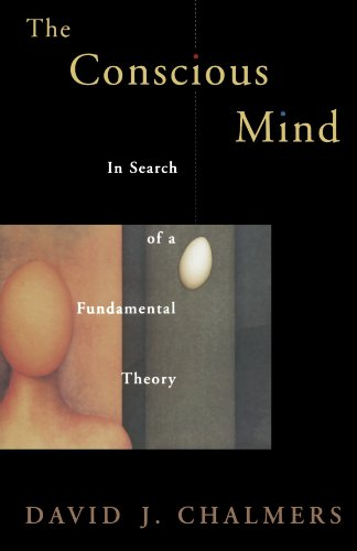 Conscious Mind in Search of a Fundamental Theory (Revised) (Philosophy of Mind)