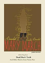 Mary March (Dead Men's Teeth Book 6)