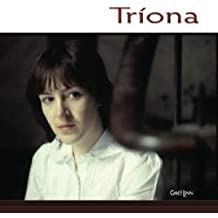Triona by Triona Ni Dhomhnaill (2000-02-22)