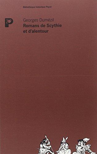 ROMANS DE SCYTHIE ET D' ALENTOUR