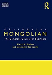 Colloquial Mongolian: The Complete Course for Beginners (CD Pack)