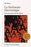 La littérature électronique : Une traversée entre les signes