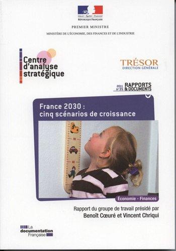 France 2030 : cinq scénarios de croissance (n.35 - 2011)