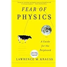 Fear of Physics: A Guide for the Perplexed by Lawrence M. Krauss (2007-06-05)
