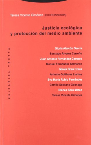 Justicia ecológica y protección del medio ambiente (Estructuras y Procesos. Derecho) por Teresa Vicente Giménez