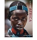 [ LIVING AFRICA BY BLOOM, STEVE](AUTHOR)HARDBACK - Steve Bloom