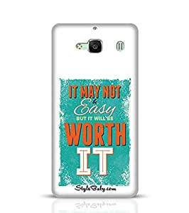 Stylebaby It May Not Be Easy But It Will Be Worth It Xiaomi Redmi 2 Phone Case