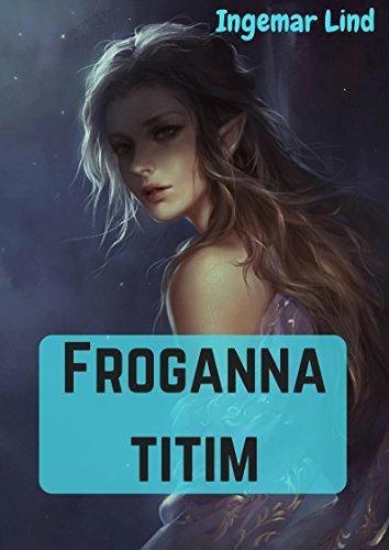 Froganna titim (Irish Edition) por Ingemar  Lind