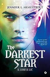 The Darkest Star. Il libro di Luc (Origin Vol. 1)