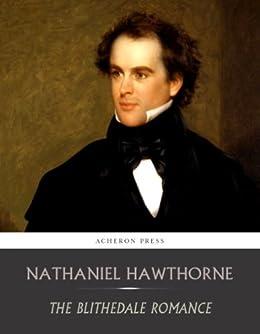 The Blithedale Romance (English Edition) par [Hawthorne, Nathaniel]