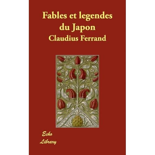 Fables Et Legendes Du Japon