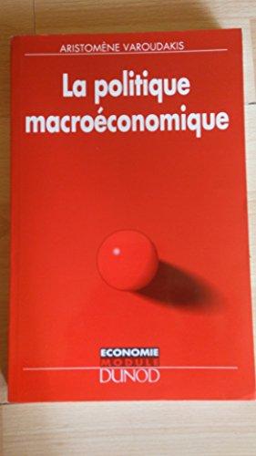La politique macroéconomique par Aristomène Varoudakis