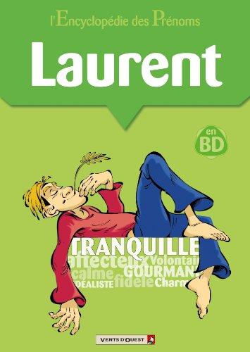 L'encyclopédie des prénoms tome 12 : Laurent