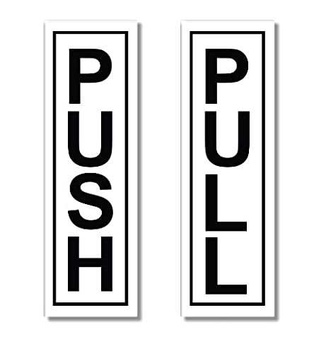 1x Push - 1x Pull - Door Sticker Sign / Autocollant Porte