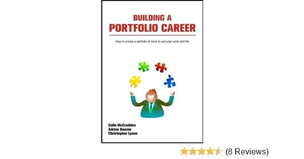 Building a Portfolio Career: How to Create a Portfolio of