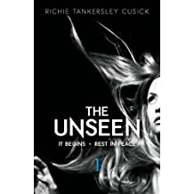 The Unseen: It Begins/Rest in Peace: Parts 1 and 2 (Unseen (Paperback))