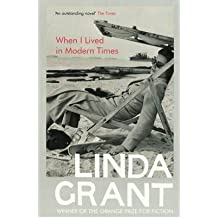 [(When I Lived in Modern Times)] [ By (author) Linda Grant ] [January, 2011]